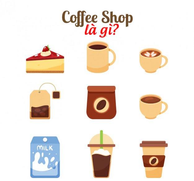 Coffee shop là gì